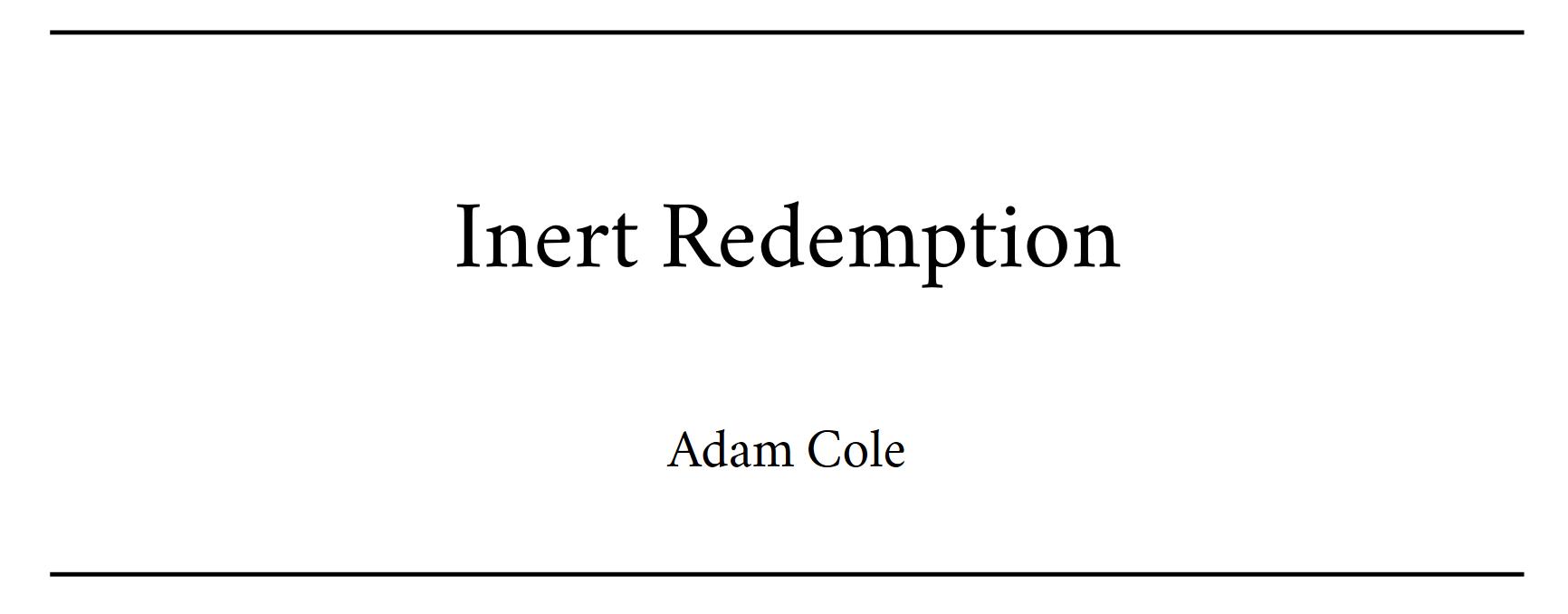 Inert Redemption