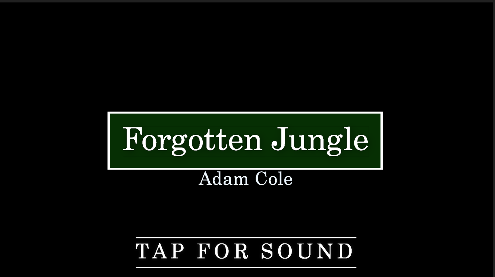 Chamber Work – Forgotten Jungle